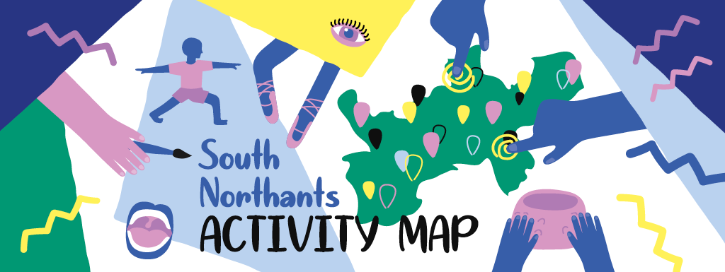 Activities in South Northants